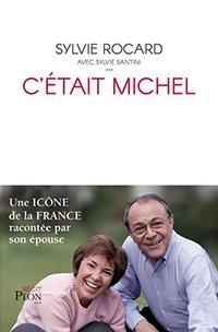 Livre C'était Michel - de SYLVIE ROCARD