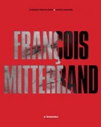 Livre François mitterand par Florance Pavaux-Drory et Fabien Lecœuvre