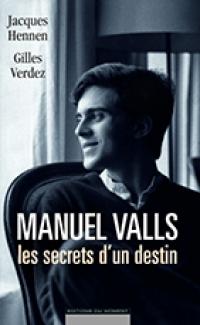 Livre Manuel Valls les secrets d'un destin