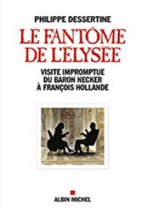 LE FANTÔME DE L'ELYSÉE