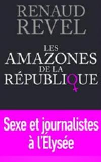 LES AMAZONES DE LA REPUBLIQUE