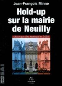 HOLD-UP SUR LA MAIRIE DE NEUILLY
