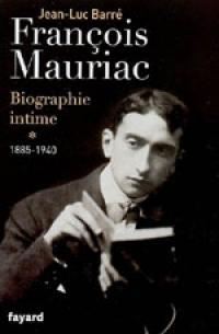 FRANÇOIS MAURIAC – BIOGRAPHIE INTIME