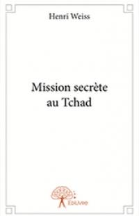 MISSION SECRÈTE AU TCHAD