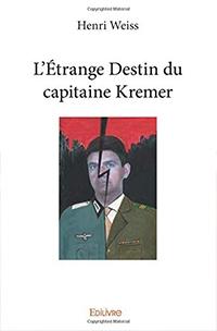 livre l'étrange destin du capitaine kremer