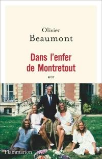 DANS L'ENFER DE MONTRETOUT