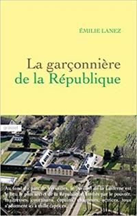 LA GARÇONNIÈRE DE LA RÉPUBLIQUE